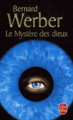 Le Cycle des Dieux, Tome 3 : Le mystère des dieux