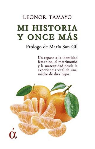 Mi historia y once más por Leonor Tamayo