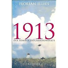 1913: Der Sommer des Jahrhunderts (Fischer Taschenbibliothek)
