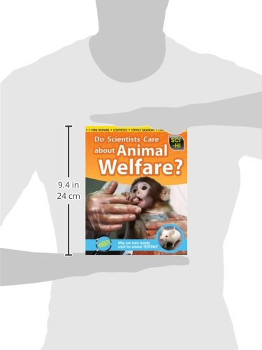 Do Scientists Care About Animal Welfare? (Science Issues)