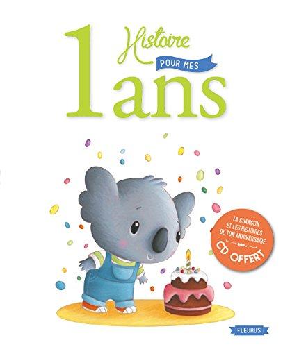 1 Histoire pour mes 1 an (+CD) par Elen Lescoat