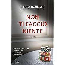 Non ti faccio niente (Italian Edition)