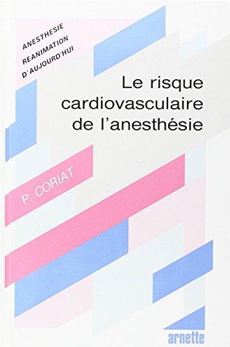 Les risques cardiovasculaires de l'anesthésie