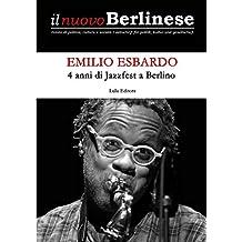4 anni di Jazzfest a Berlino