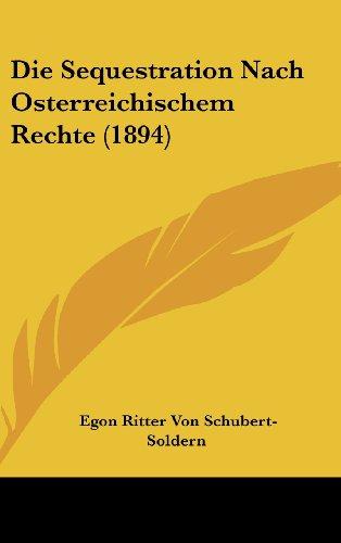 Die Sequestration Nach Osterreichischem Rechte (1894)