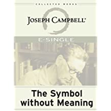 The Symbol without Meaning (E-Singles)