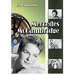[(Mercedes McCambridge: A Biography and Filmography )] [Author: Ron Lackmann] [Jan-2005]