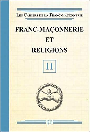 Franc-maçonnerie et religions - Livret 11