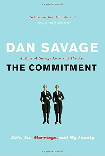 Free PDF The Commitment: Love, Sex, Marriage, and My Family