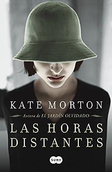 Las horas distantes de [Morton, Kate]