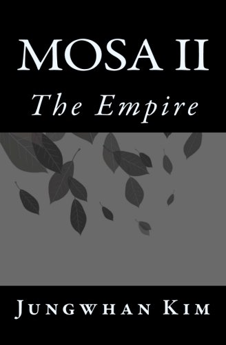 Mosa II: The Empire: Volume 2