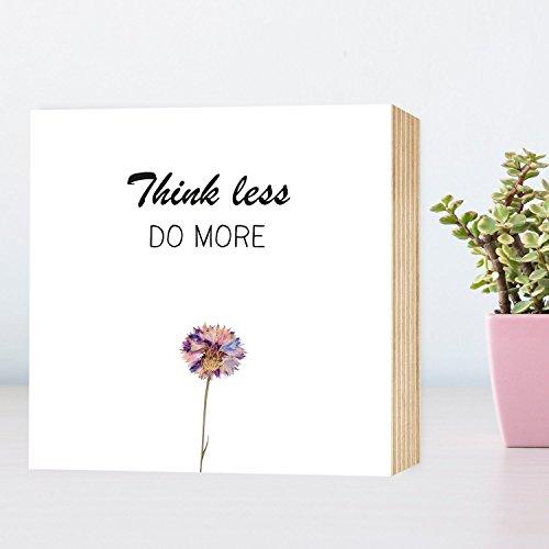 think-less-do-more-einzigartiges-holzbild-15x15x2cm-echter-fotodruck-mit-spruch-blume-auf-holz-schwa