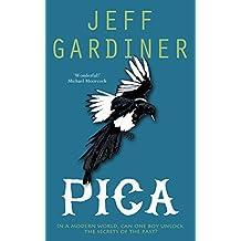 Pica (The Gaia Trilogy Book 1)