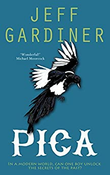 Pica (The Gaia Trilogy Book 1) by [Gardiner, Jeff]