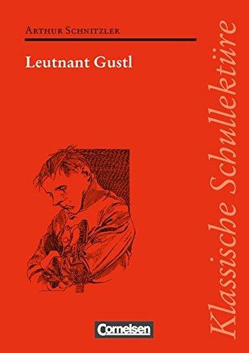Klassische Schullektüre / Leutnant Gustl,