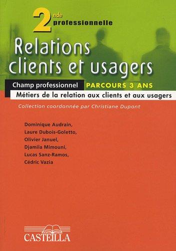 Relations clients et usagers 2e professionnelle
