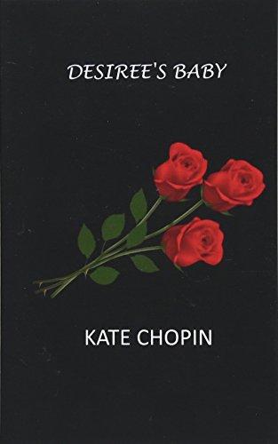 Desiree's Baby por Kate Chopin