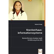 Krankenhausinformationssysteme: Kosten/Nutzen-Analyse nach Einführung eines KIS