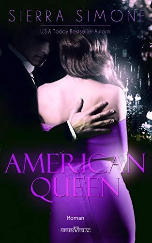 American Queen (Neu Camelot Trilogie 1) von [Simone, Sierra]