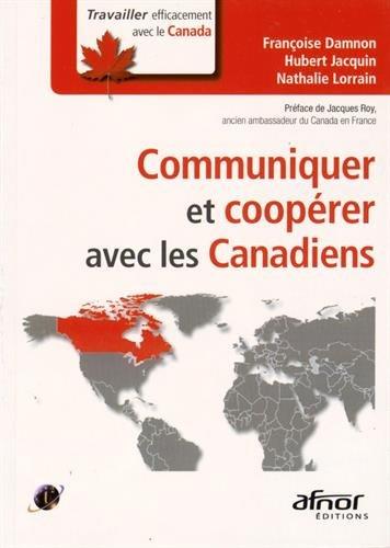 Communiquer et coopérer avec les Canadiens par Nathalie Lorrain, Françoise Damnon, Hubert Jacquin