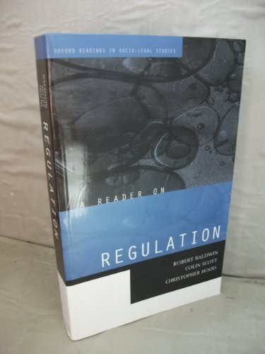 A Reader on Regulation (Oxford Readings in Socio-legal Studies)