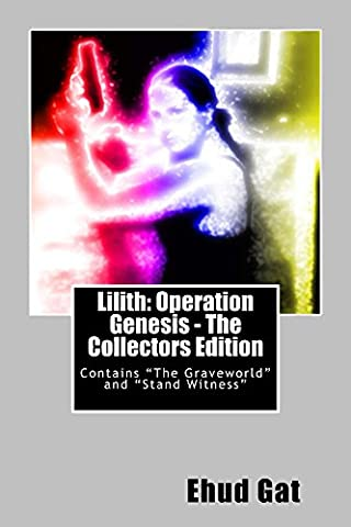 Lilith: Operation Genesis - The Collectors Edition: Contains