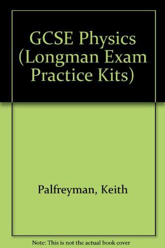Longman Exam Practice Kits: GCSE Physics (stickered)