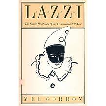 Lazzi: The Comic Routines of the Commedia Dell'Arte