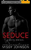 Seduce (Beautiful Rose Book 1) (English Edition)