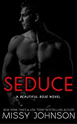 Seduce (Beautiful Rose Book 1) (English Edition)