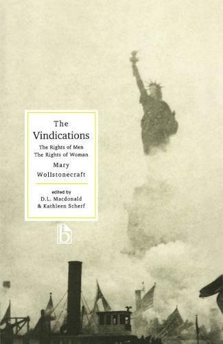 The Vindications: Vindication of the Rights of Men,