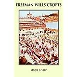 Many a Slip by Freeman Wills Crofts (2001-01-29)