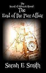 The Secret of Aldwych Strand – The End of the Pier Affair