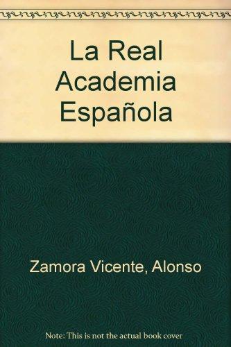 La Real Academia Espaola
