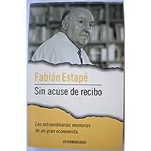 SIN ACUSE DE RECIBO. Edic. de Mónica Terribas i Sala.