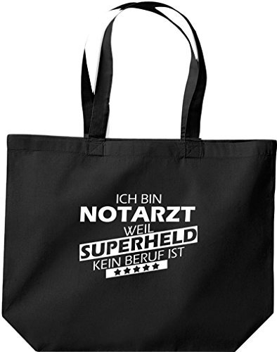 große Einkaufstasche, Ich bin Notarzt, weil Superheld kein Beruf ist, Schwarz