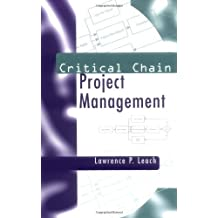 Critical Chain Project Management (Artech House Professional Development Library) by Lawrence P. Leach