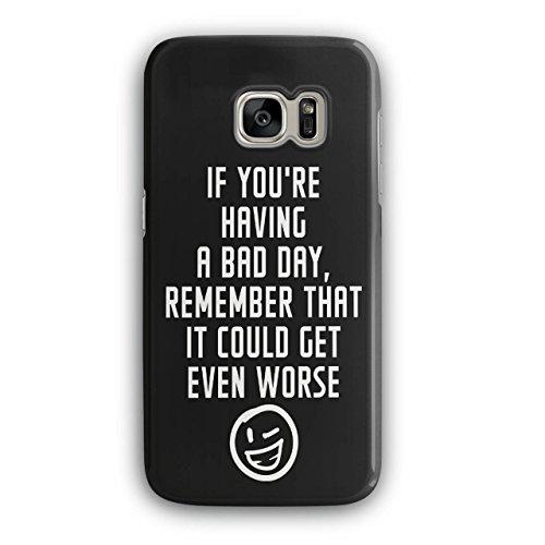 Optimistisch Sprichwort Komisch Winky Smiley Schwarz 3D Samsung Galaxy S7 Fall | Wellcoda