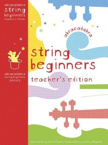 abracadabra-strings-beginners-teachers-edition-abracadabra-strings-beginners-by-elaine-scott-2007-05