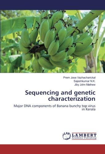 Price comparison product image Sequencing and genetic characterization: Major DNA components of Banana bunchy top virus in Kerala