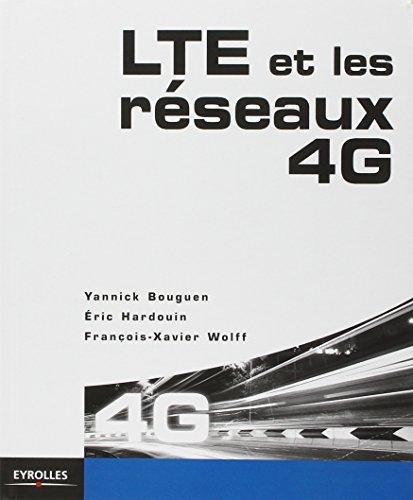 LTE et les réseaux 4G par Eric Hardouin