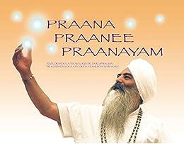 Praana Praanee Praanayam (Español) de [Bhajan, Yogi]