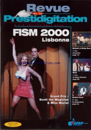 REVUE DE LA PRESTIDIGITATION [No 518] du 01/07/2000 - FISM 2000 LISBONNE - SCOTT THE MAGICIAN ET MISS MURIEL - MICHAEL ET BETHY ROSS - MASK - NORBERT FERRE. par Collectif