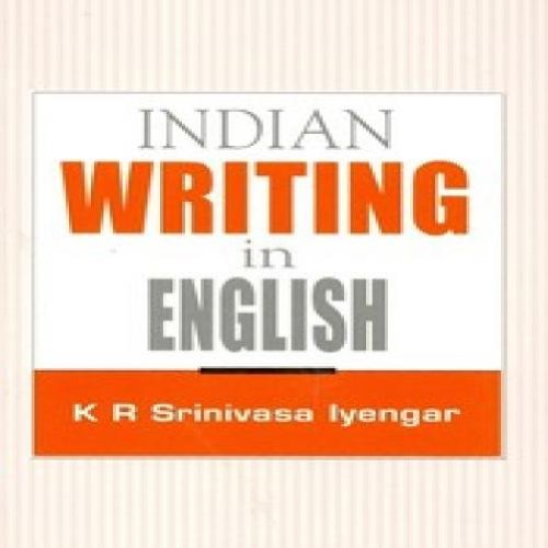 Indian Writing In English (Revied & Updated Edition)