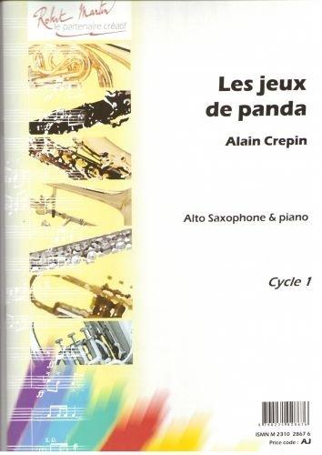 Partition classique ROBERT MARTIN CREPIN A. - JEUX DE PANDA (LES), ALTO Saxophone par  ROBERT MARTIN