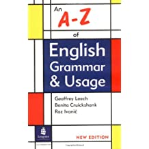An A - Z of English Grammar and Usage: New Edition (Grammar Reference)