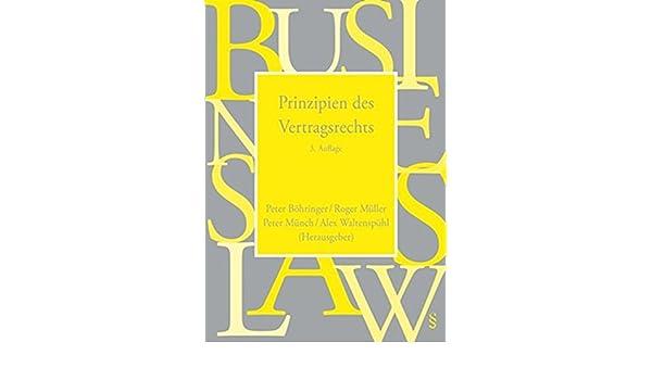 Prinzipien Des Vertragsrechts Rechtswissenschaft Für Die Praxis