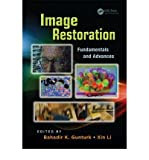 [ IMAGE RESTORATION: FUNDAMENTALS AND ADVANCES (NEW) (DIGITAL IMAGING AND COMPUTER VISION #7) ] Gunturk, Bahadir Kursat (AUTHOR ) Sep-11-2012 Hardcover