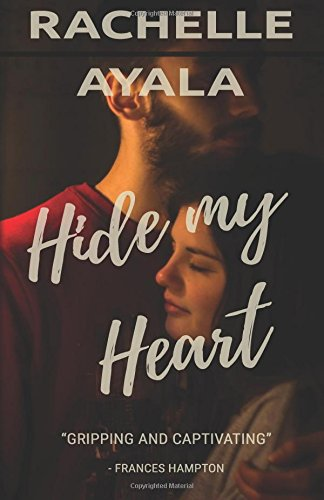 Hide My Heart: Love and Trouble