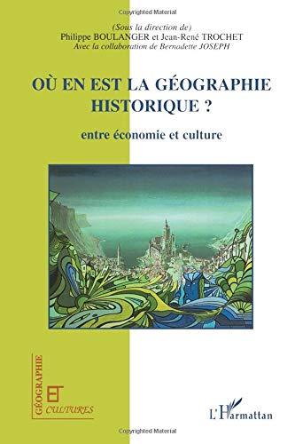 Où en est la géographie historique ? par Philippe Boulanger